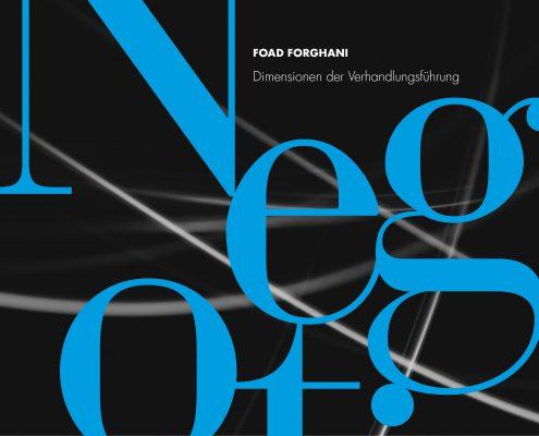Buchcover-Design für Negotius - Erfahrungen eines Shadow Negotiators des Autors Foad Forghani durch Grafik-Designer Ronald Wissler